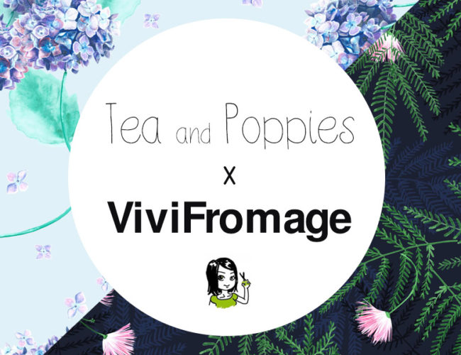 Collaboration Tea and Poppies et Vivifromage - Collection capsule