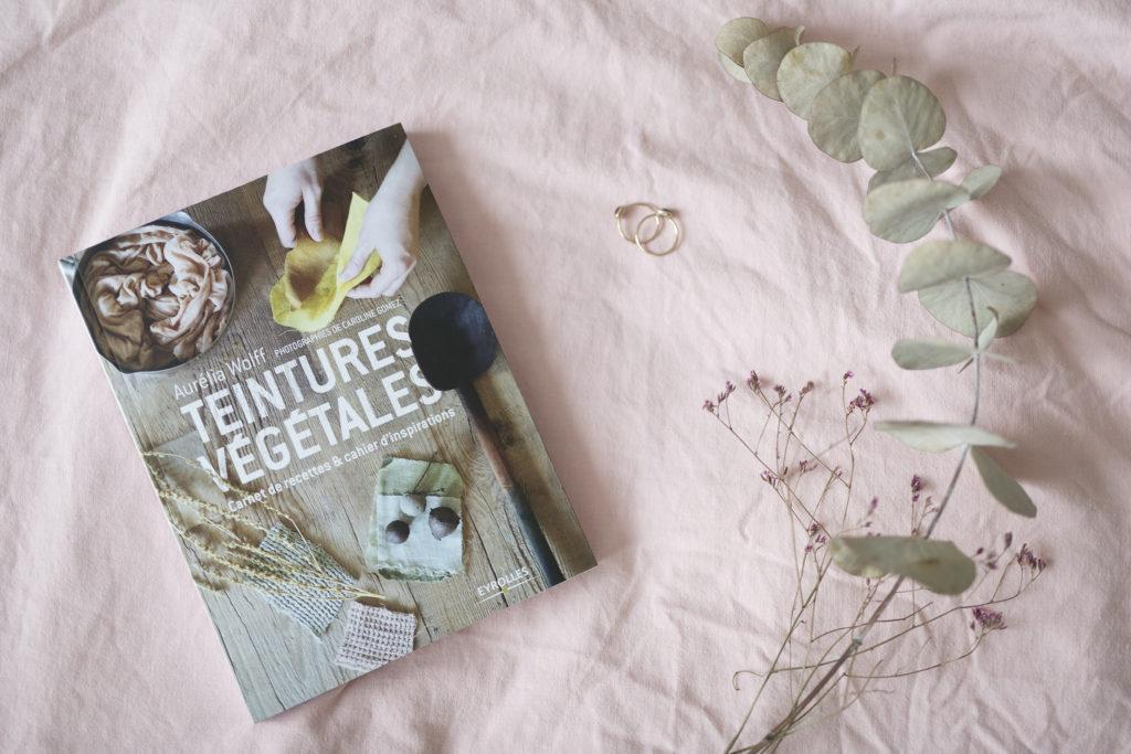 juin 2018, culture, photo, livre, teintures végétales, Aurélia Wolff