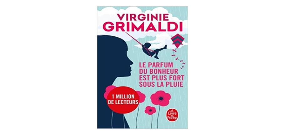 Août 2018 : Livre lu par Laurie de Tea and Poppies Le parfum du bonheur est plus fort sous la pluie