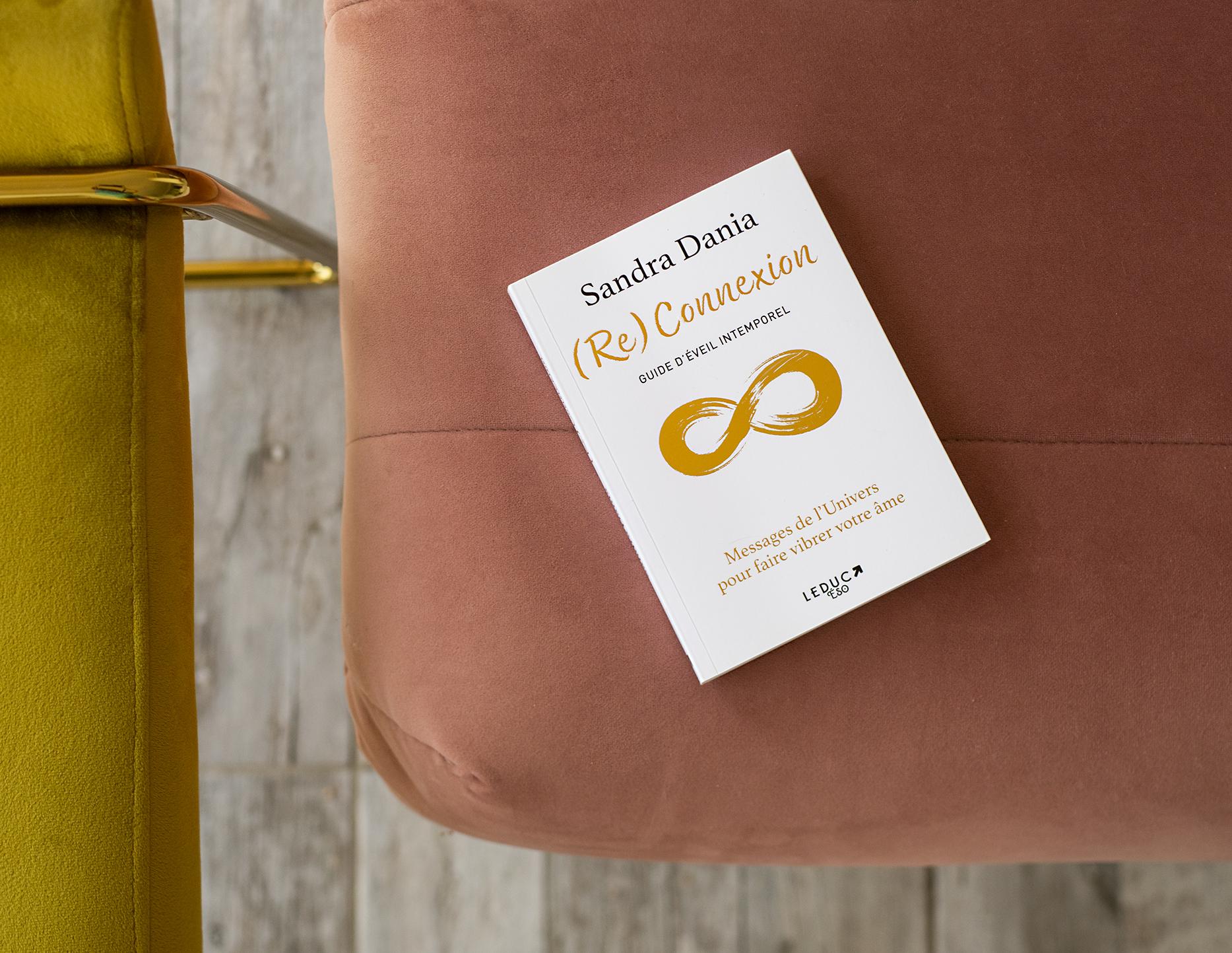 photo,  (Re)Connexion, lecture, livre, Sandra Dania, éditions Leduc, Leduc Eso, ésotérisme, guide d'éveil